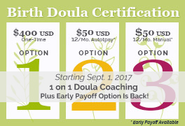Starting Sept 1, 2017, 1on1 Doula Coaching Plus the Return of the Early Finish Option